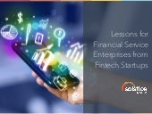 Lessons for Financial Services Enterprises from Fintech Startups