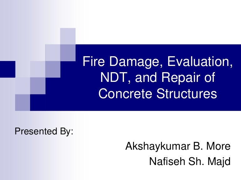 EVALUATION AND REPAIR OF CONCRETE STRUCTURES: Engineering and Design