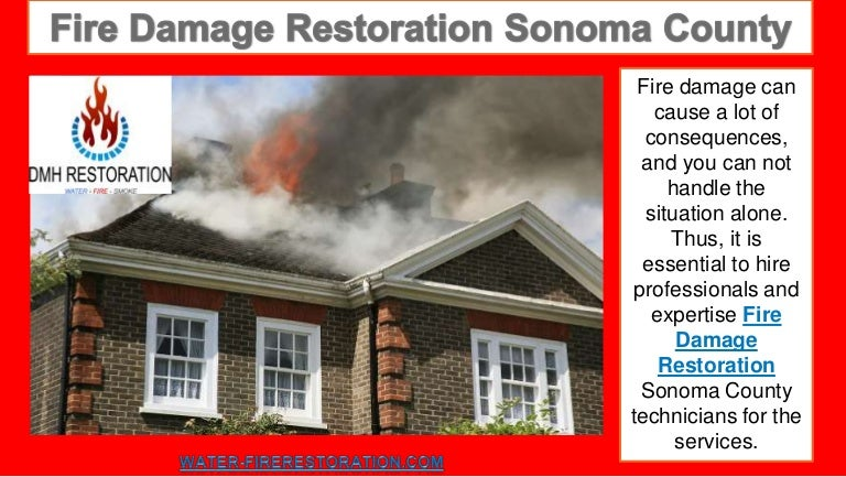 Fire damage restoration sonoma county