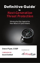 Fireeye definitive-guide-next-gen-threat-protection-2