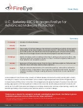 U C  Berkeley Engages FireEye for Advanced Malware Protection