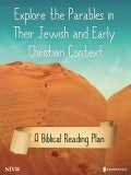 Exploring the Parables in Their Jewish & Early Christian Context - Bible Reading Plan