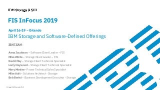 IBM Storage at FIS InFocus 2019