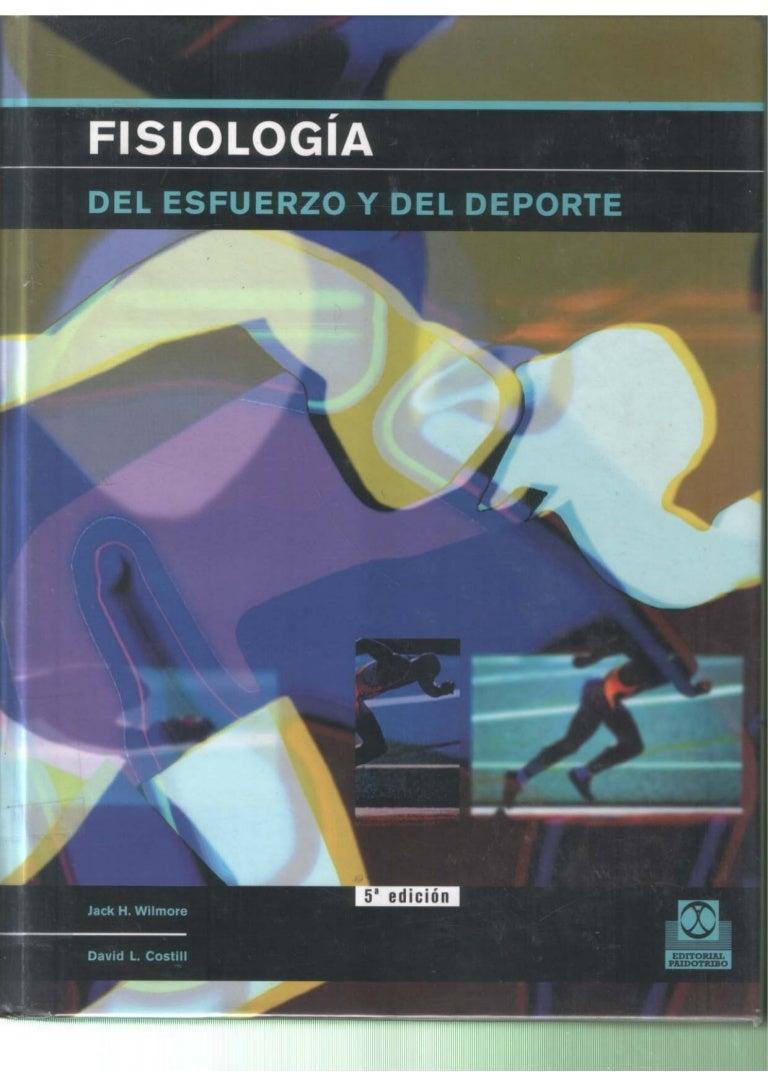 Fisiología del esfuerzo y del deporte 5ª edición (Willmore y Costill)