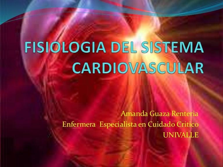 Fisiologia y patologias del sistema cardiovascular