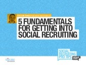 Five Fundamentals for Getting into Social Recruiting
