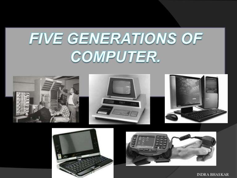 Five Generations Of Computer