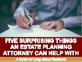 Five Supporting Things An Estate Planning Attorney Can Help With: A Guide for Long Island Residents