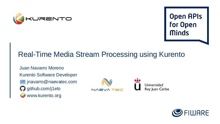 FIWARE Global Summit - Real-time Media Stream Processing