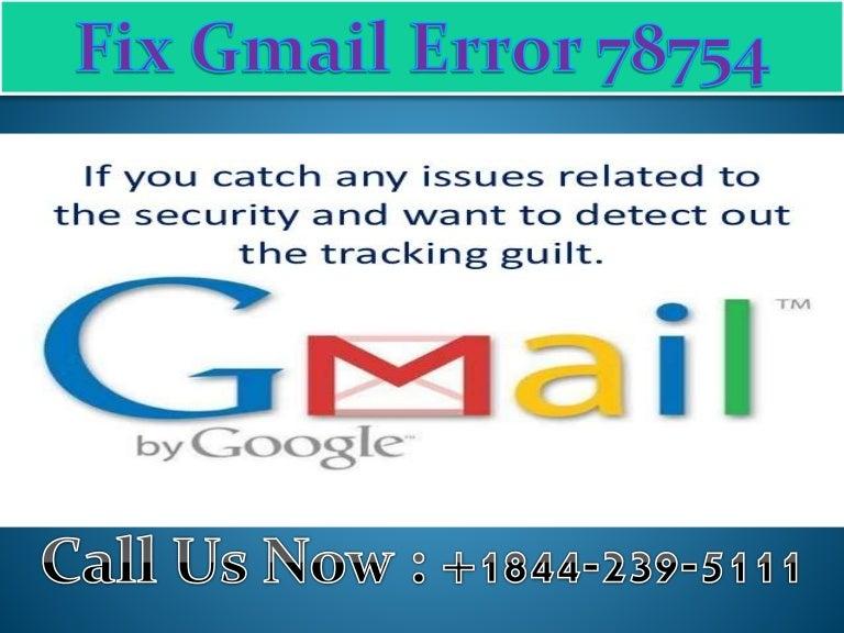 1-844-239-5111 Fix Gmail Error 78754