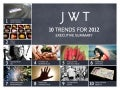 JWT10 trends for 2012 executive summary 11 12 05