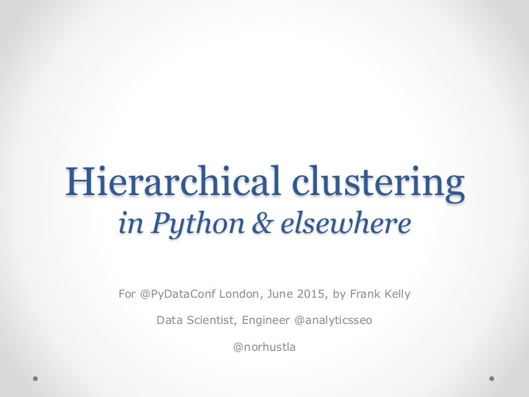 Hierarchical clustering in Python and beyond