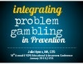 Integrating Problem Gambling in Prevention (part 1)