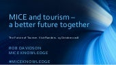MICE and tourism: a better future together (door Rob Davidson)