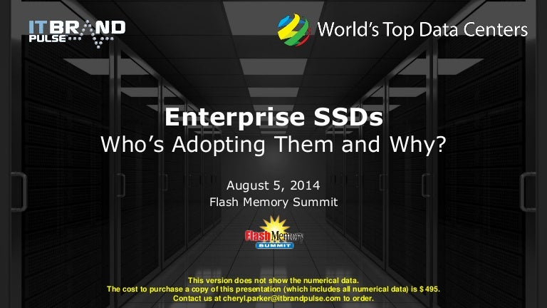 Enterprise SSD - Who is adopting them and why