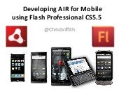Developing AIR for Mobile with Flash Professional CS5.5