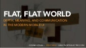 Flat, Flat World: Depth, Meaning, and Communication 