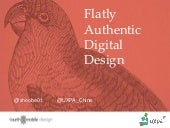 Flatly Authentic Digital Design