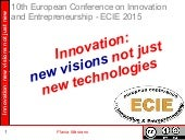 Innovation: new visions not just new technologies