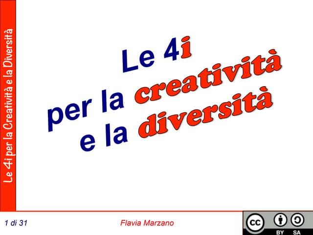 Le 4I per la creatività e la diversità - TEDx Trento 2014 - Flavia Marzano