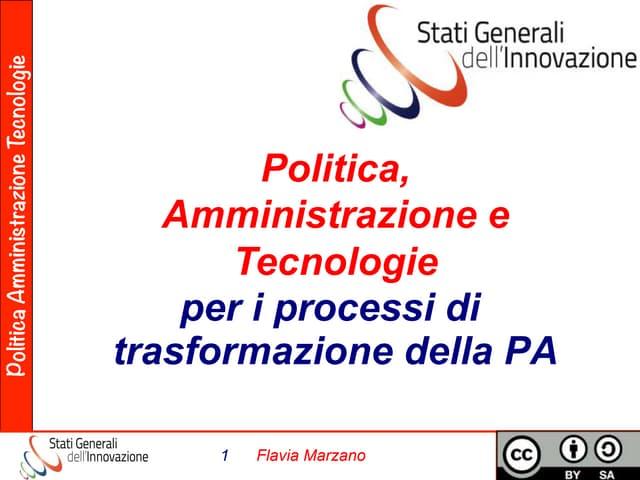 Digital Government Summit 2014, Politica, Amministrazione e Tecnologie per i processi di trasformazione della PA
