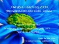 Flexible Learning 2009