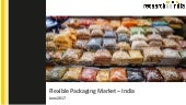 Flexible packaging market in india 2017 - Research on India