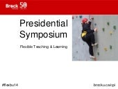 Presidential Symposium on Flexible Teaching and Learning