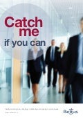 Catch Me If You Can: Flexible working and its impact on recruitment and retention