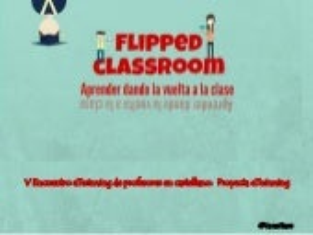 Flipped classroom: Aprender dando la vuelta a la clase