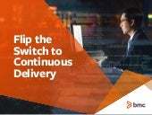 Flip the Switch On Continuous Delivery
