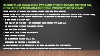 Floor plan, 09896341858, pyramid fusion homes sector 70a gurgaon, affordable housing projects gurugram