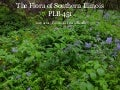 The Flora of Southern Illinois - Lecture 1