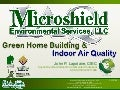 Florida Green Home Building and Indoor Air Quality,  John P. Lapotaire, CIEC, Microshield IAQ