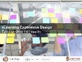 eLEARNING EXPERIENCE DESIGN: Turning Ideas into Reality
