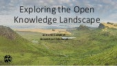 Exploring the Open Knowledge Landscape