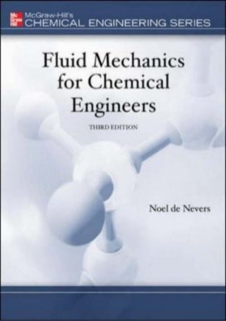 [P.D.F] Fluid Mechanics for Chemical Engineers (Chemical Engineering Series)