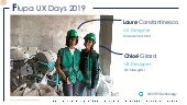 UX Days 2019 by Flupa - Conférence : Laure Constantinesco et Chloé Girard