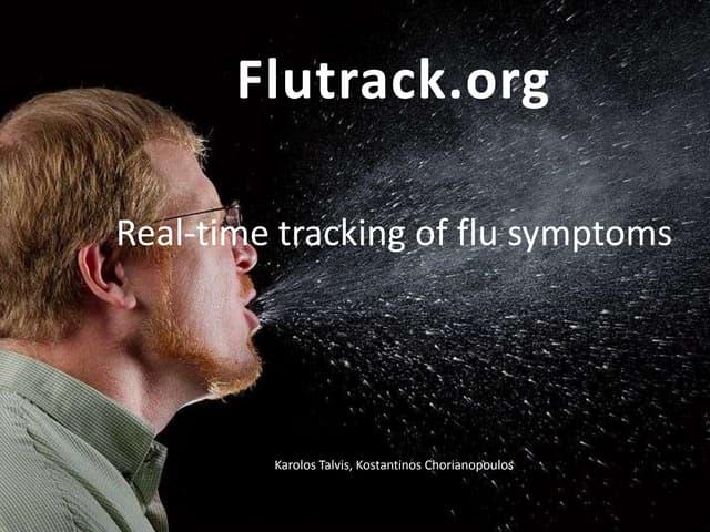 Flutrack: Real-time tracking of flu symptoms
