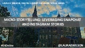 Leveraging Snapchat and Instagram Stories