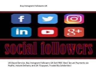 Buy Instagram Followers uk(http://followersuk.co.uk/)