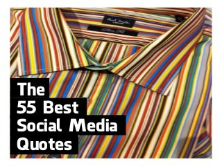 The 55 Best Social Media Quotes