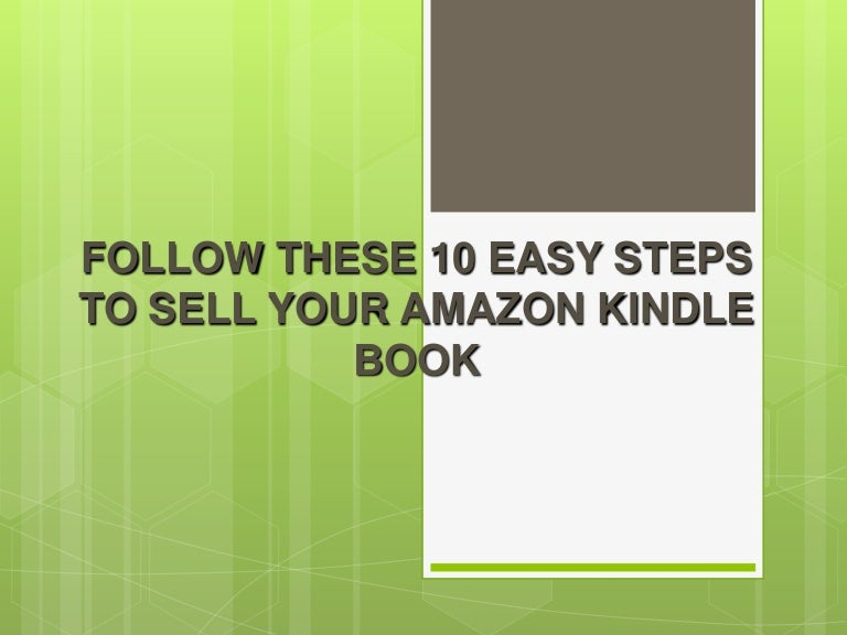 Follow these 10 easy steps on how to sell an amazon kindle