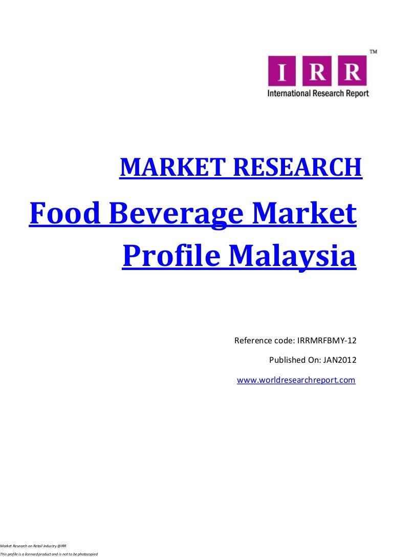 Food And Beverage Market Profile Malaysia Jan 2012