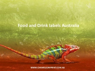 Food and Drink labels Australia - Chameleon Print Group