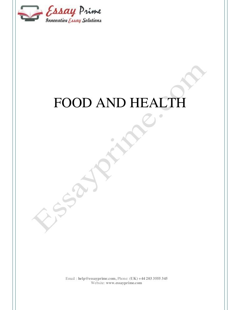 Food And Health Essay Sample