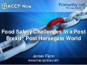 Food Safety Challenges in a Post Horsegate Post Brexit World