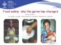 Food safety: Why the game has changed