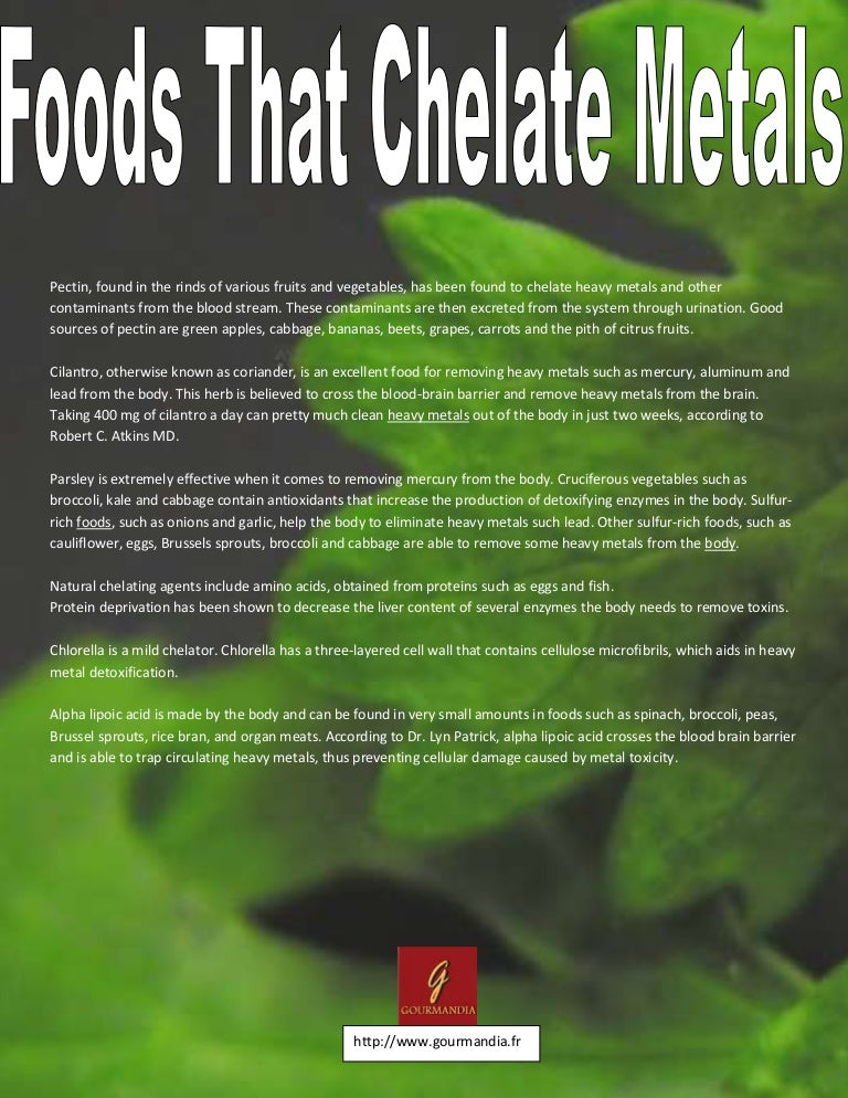 Foods that chelate metals