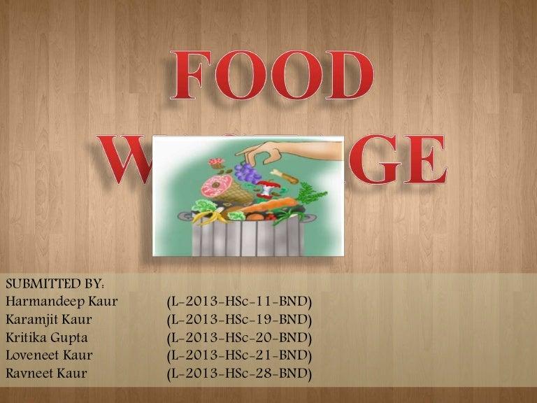 Food Wastage Ppt